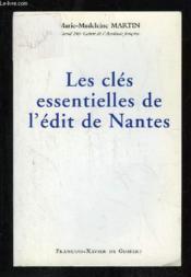 Les cles essentielles de l'edit de nantes - Couverture - Format classique
