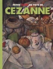 Petite Tache Au Pays De Cezanne - Couverture - Format classique