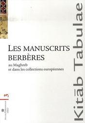Les manuscrits berbères au Maghreb - Intérieur - Format classique