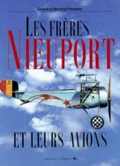 Les frères Nieuport et leurs avions - Couverture - Format classique