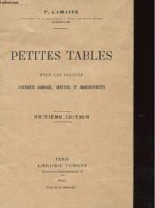 Petites Tbles Pour Les Calculs D'Interets Composes, Annuites Et Amortissements - Couverture - Format classique