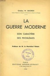 La Guerre Moderne, Son Caractere, Ses Problemes. - Couverture - Format classique
