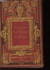 La Fille De Cariles - Le Petit Prince Ulrich - Nedji La Bohemienne - La Bonne Mitche - Couverture - Format classique
