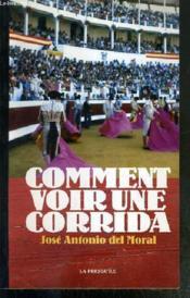 Comment voir une corrida - Couverture - Format classique