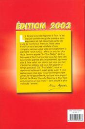 Le Grand Livre De Reponse A Tout ; Tous Les Trucs Malins Pour Economiser Au Quotidien ; Edition 2003 - 4ème de couverture - Format classique