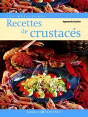 Les meilleures recettes de crustacés - Couverture - Format classique