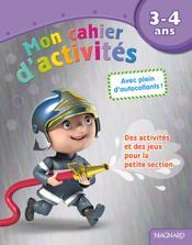 Mon cahier d'activités ; des activités et des jeux pour la petite section ; 3-4 ans (pompier) - Couverture - Format classique