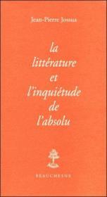 La Litterature Et L'Inquietude De L'Absolu - Couverture - Format classique