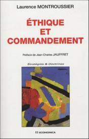 Ethique et commandement ; 1799-1830 - Couverture - Format classique