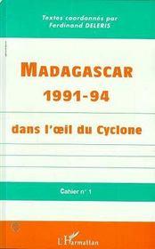Madagascar 1991-94 Dans L'Oeil Du Cyclone ; Cahier N.1 - Intérieur - Format classique