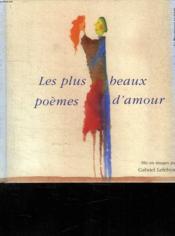 Les Plus Beaux Poemes D'Amour - Couverture - Format classique