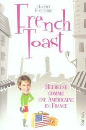 French toast ; heureuse comme une americaine en france - Intérieur - Format classique