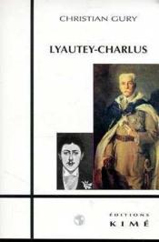 Lyautey-charlus - Couverture - Format classique