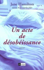 Un Acte De Desobeissance - Intérieur - Format classique