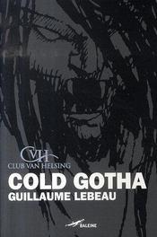 Cold gotha - Intérieur - Format classique