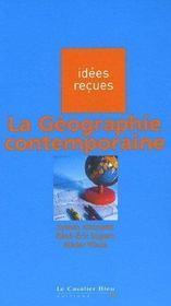 La géographie contemporaine - Intérieur - Format classique