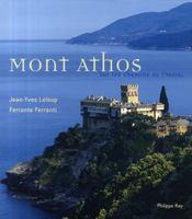 Mont Athos ; sur les chemins de l'infini - Couverture - Format classique