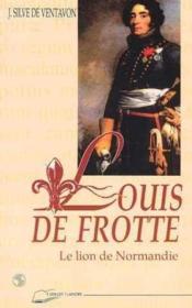 Louis De Frotte Le Lion De Normandie - Couverture - Format classique