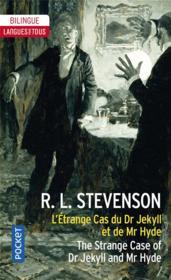 L'étrange cas du Dr Jekyll et de Mr Hyde / the strange case of Dr Jekyll and Mr Hyde - Couverture - Format classique