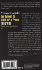 Les dossiers de la CIA sur la France 1958-1981 t.1 ; dans le secret des présidents - 4ème de couverture - Format classique