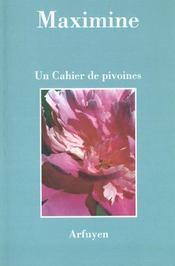 Cahier De Pivoines (Un) - Intérieur - Format classique