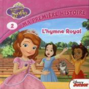 Princesse Sofia t.2 ; l'hymne royal - Couverture - Format classique