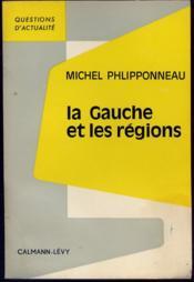 La Gauche et les régions. - Couverture - Format classique