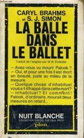 La Balle Dans Le Ballet - Couverture - Format classique