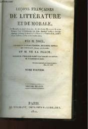 Lecons Francaises De Litterature Et De Morale - Tome 1 - Couverture - Format classique