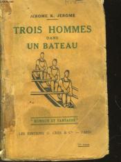Trois Hommes Dans Un Bateau - Couverture - Format classique