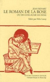 Le roman de la rose ou de Guillaume de Dole - Couverture - Format classique