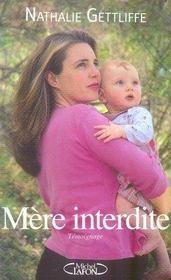 Mère interdite ; une prison pour maternité - Intérieur - Format classique