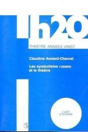 Symbolistes Russes Et Le Theatre (Les) - Couverture - Format classique