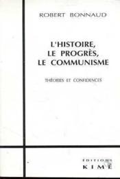 Histoire,Le Progres,Le Communisme (L') - Couverture - Format classique