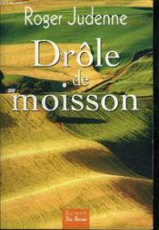 Drole De Moisson - Couverture - Format classique