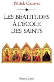 Beatitudes a l'ecole des saints - Couverture - Format classique