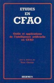 Etudes en cfao : outils & applications de l'intelligence artificielle en cfao - Couverture - Format classique