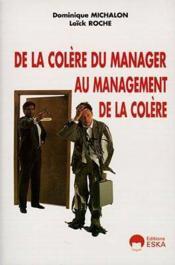 De la colere du manager au management de la colere - Couverture - Format classique
