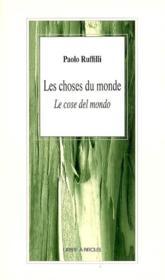 Les Choses Du Monde - Couverture - Format classique