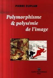 Polymorphisme et polysemie de l'image - Intérieur - Format classique