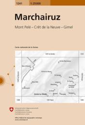 Marchairuz ; 1241 - 4ème de couverture - Format classique