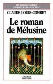 Le Roman De Mélusine - Couverture - Format classique