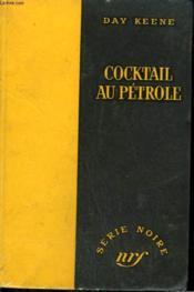 Cocktail Au Petrole. ( The Human Jungle ). Collection : Serie Noire Sans Jaquette N° 314 - Couverture - Format classique