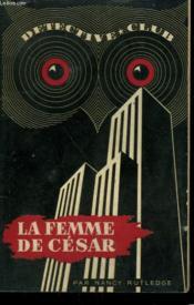 La Femme De Cesar. Collection Detective Club N° 46 - Couverture - Format classique