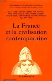 La France Et La Civilisation Contemporaine. Collection : Bibliotheque De Philosophie Scientifique. - Couverture - Format classique