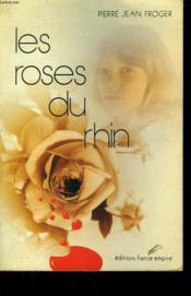 Les Roses Du Rhin. - Couverture - Format classique