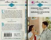 Ouragan Sur L'Hopital Suivi De Improbable Rencotre (Seize The Day - Valentine'S Husband) - Couverture - Format classique