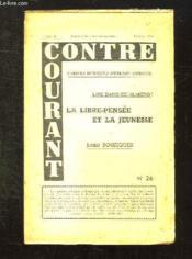 Contre Courant N° 26 Tome Ii Fevrier 1956. La Libre Pensee Et La Jeunesse Par Louis Bouzigues. - Couverture - Format classique