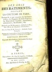 Les Lois Des Batiments, Suivant La Coutume De Paris - Couverture - Format classique