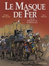 Le masque de fer ; Fouquet et d'Artagnan - Couverture - Format classique